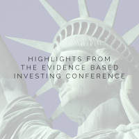 Highlights From The Evidence Based Investing Conference